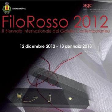 FILO ROSSO 2012, III Biennale Internazionale del Gioiello Contemporaneo